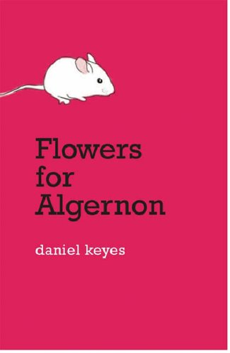 "15. ""Flowers for Algernon"" by Daniel Keyes"