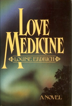 Love Medicine – Louise Edrich