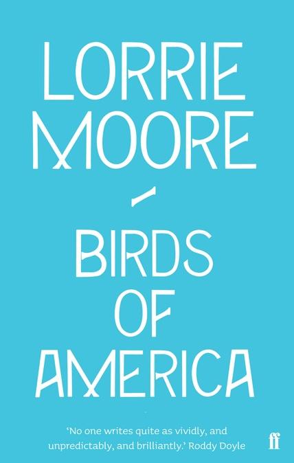 Birds of America – Lorrie Moore