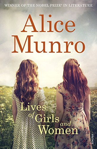 Lives of Girls & Women – Alice Munro