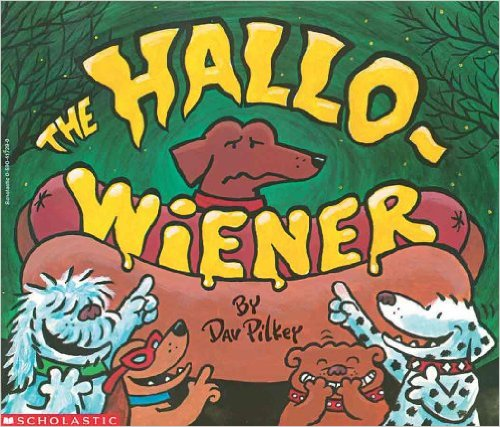 2. The Hallo-Wiener by Dav Pilkey