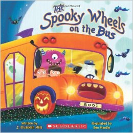 5. The Spooky Wheels on the Bus by J. Elizabeth Mills
