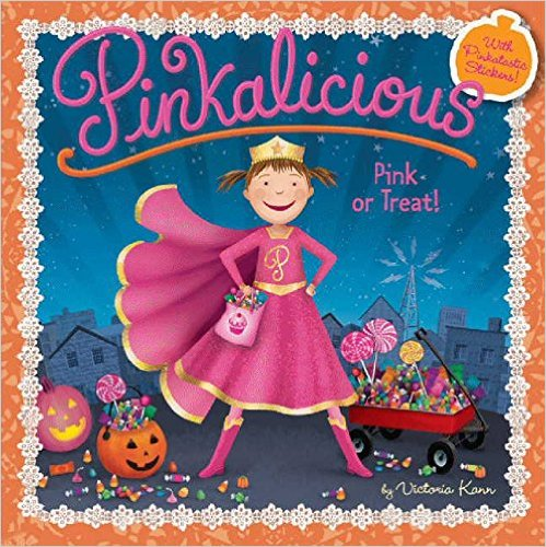 17. Pinkalicious: Pink or Treat! by Victoria Kann