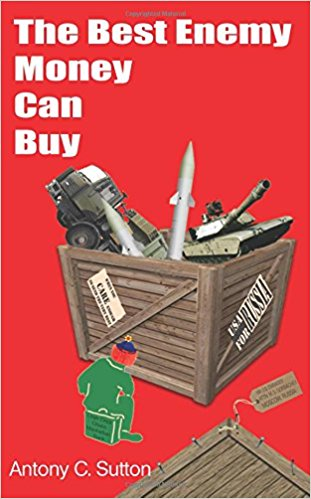 The Best Enemy Money Can Buy by Anthony Sutton