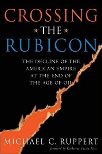 Crossing the Rubicon by Michael Ruppert