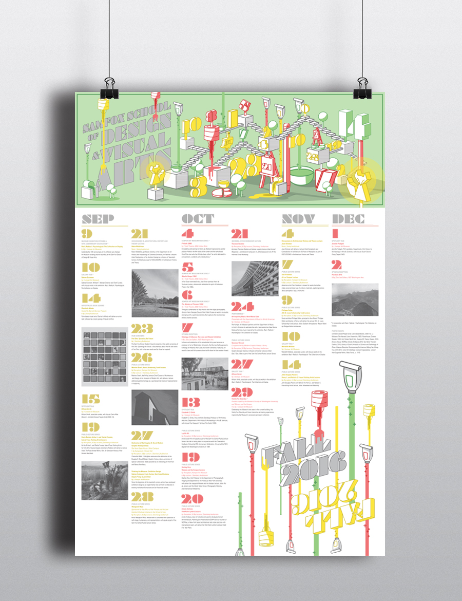 Poster design process - Foldable Calendar And Poster Project Designed For The Sam Fox School Of Design And Visual Arts The Calendar Features All Of The Events Held At Sam Fox And