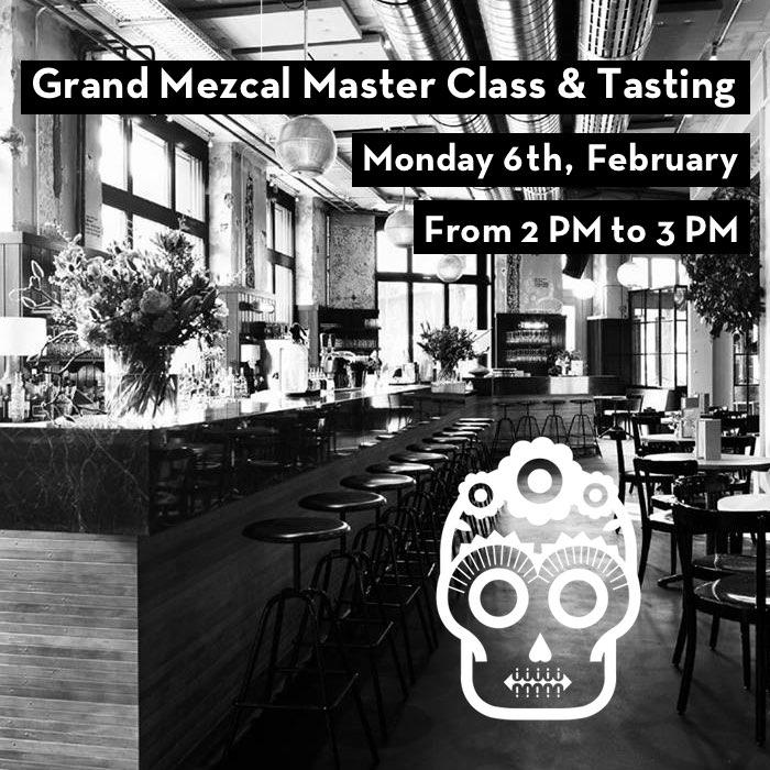 Grand Mezcal Master Class & Tasting at the Bank Zuerich Bar Zürich | 06.02.17 |