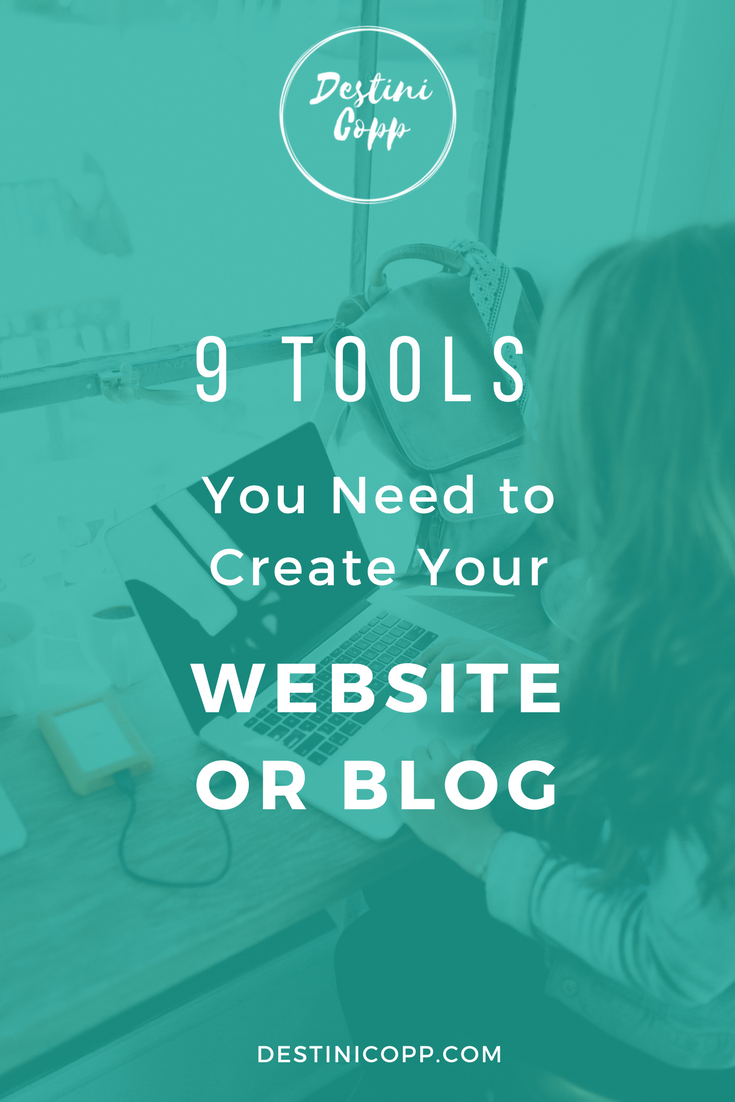 9 Tools You Need to Create Your Website or Blog