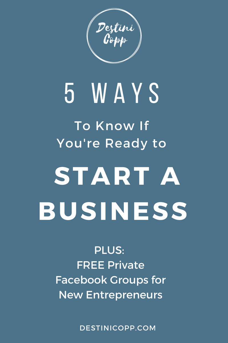 5 Ways to Know if You're Ready to Start a Business