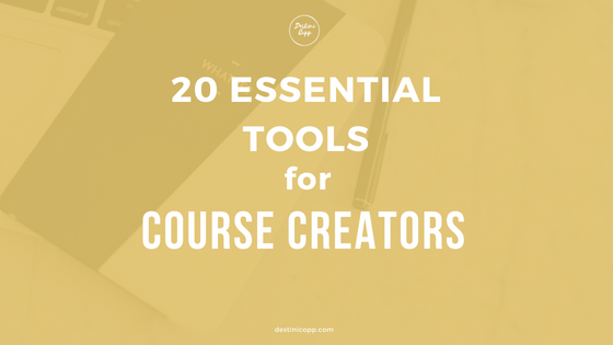 Essential Tools for Course Creators