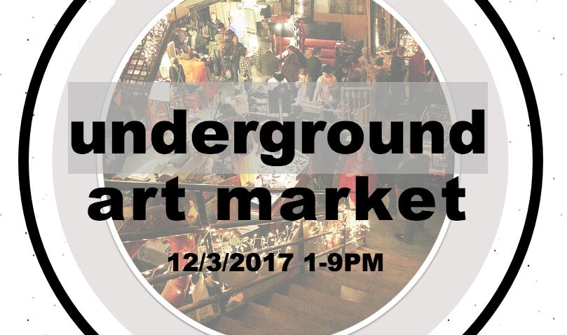 UNDERGROUND ART MARKET -  C-Haus 1617 N. Drake Ave, Chicago, IL  - December 3rd, 1p - 9p