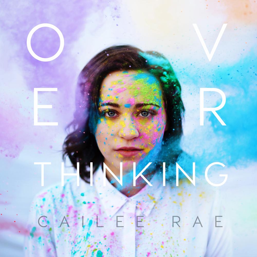 Overthinking-Cailee-Rae-Artwork-F.jpg