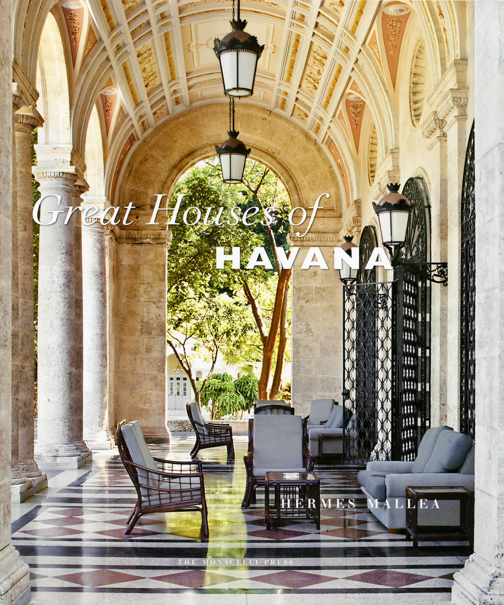 Great Houses of Havana - Written by Hermes Mallea