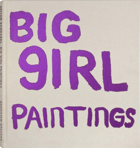 Julian Schnabel coffee table book - Big Girl Paintings