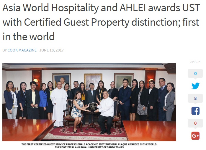cook magazine • june 18, 2017 Read Full Article:  http://cookmagazine.ph/blog/2017/06/18/asia-world-hospitality-and-ahlei-awards-ust-with-certified-guest-property-distinction-first-in-the-world/