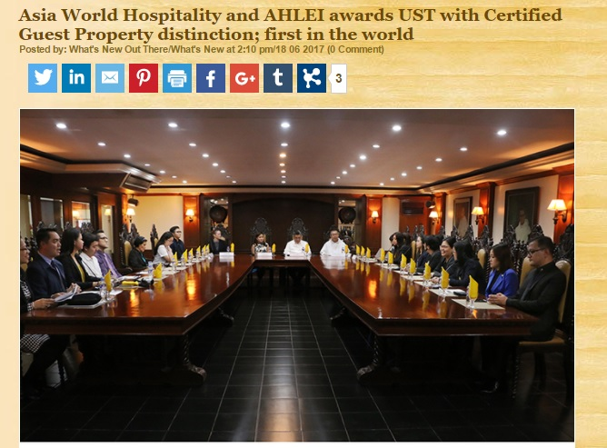What's New Out There  • jUNE 18, 2017 Read Full Article:  http://wnot.com.ph/2017/06/18/asia-world-hospitality-and-ahlei-awards-ust-with-certified-guest-property-distinction-first-in-the-world/