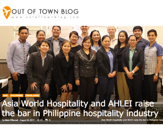 OUT OF TOWN BLOG • AUGUST 26, 2017 • VIEW FULL ARTICLE:  https://outoftownblog.com/asia-world-hospitality-and-ahlei-raise-the-bar-in-philippine-hospitality-industry/