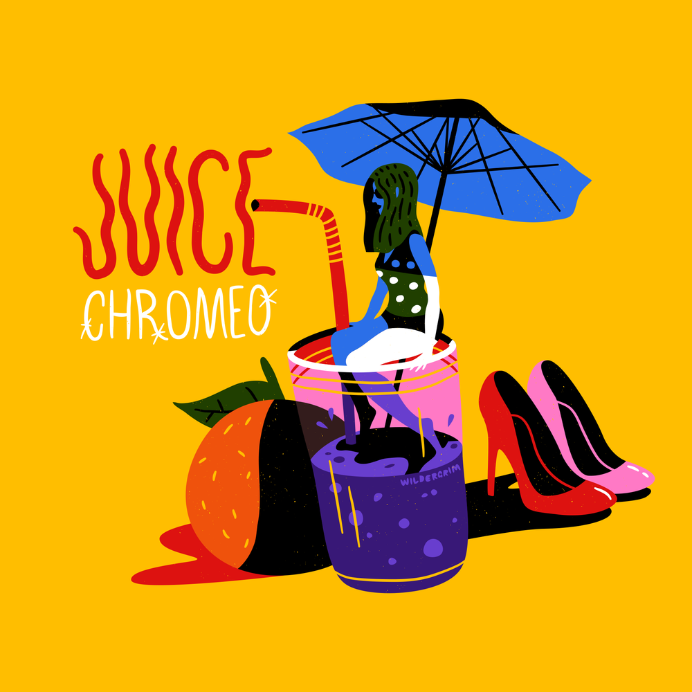 Fan art for electro funk duo Chromeo's single Juice (2017)
