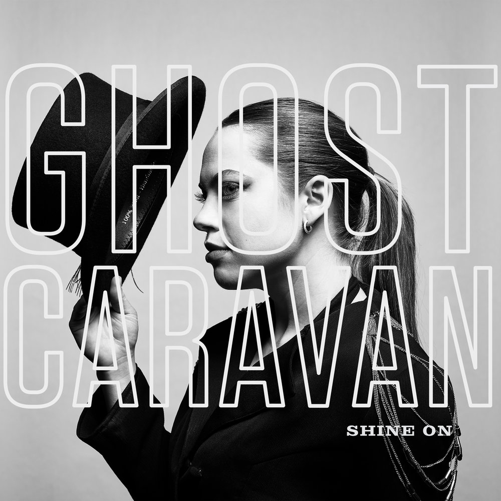 Ghost Caravan - Shine On