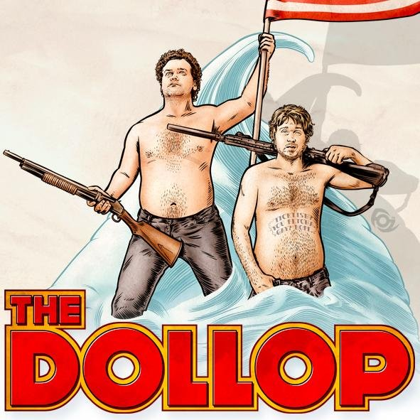 The Dollop - Comedians Dave Anthony and Gareth Reynolds choose topics from (mostly American) history and expose their ridiculousness.