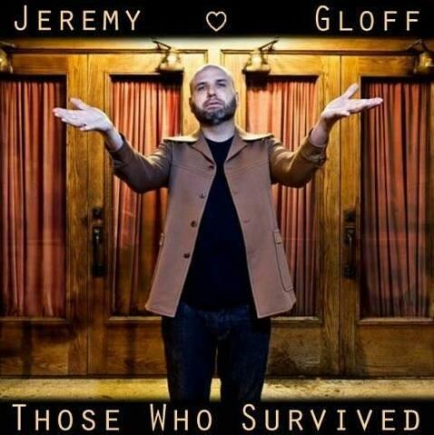Jeremy Gloff Those Who Survived Promo