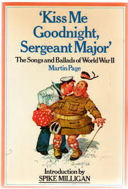 kiss me goodnight seargeant major.jpg
