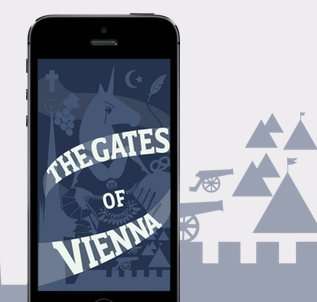 THE GATES OF VIENNA A comedy about the 1683 Siege of Vienna in an app that you read by person, place or time all in 15 minutes or less. You read that right, a comedy about the 1683 Siege of Vienna. thegatesofvienna.com