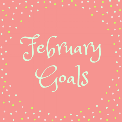 feb goals (1).png