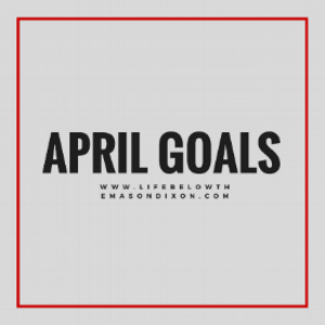 april goals.png