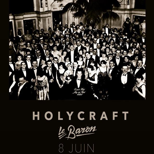 #holycraft #lebaron #freegig #8juin2015 #theshining #overlookhotel @clublebaron