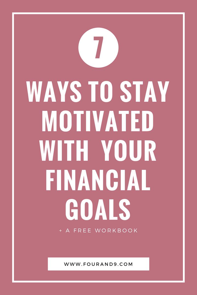 7 ways to stay motivated in finances