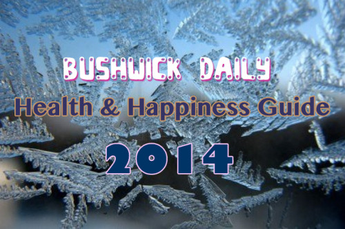 Great news to start the new year:  Bushwick Daily , an online magazine in my home-base in Brooklyn, featured Bushwick Nutrition as part of its Health & Happiness Guide! Read through  all the great ideas  and don't forget to like ;) Happy 2014!