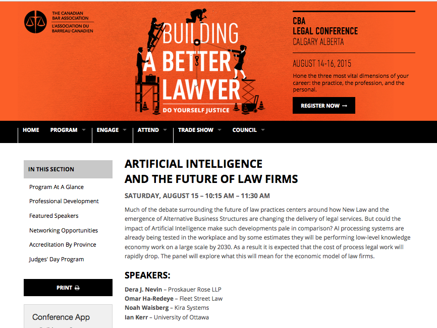 Canadian bar association conference 2015 building a better lawyer on august 15th 2015 i will be speaking at the 2015 cba legal conference in calgary onartificial intelligence and the future of law firms with dera j solutioingenieria Gallery
