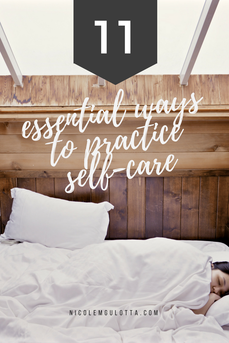 11 Essential Ways to Practice Self-Care