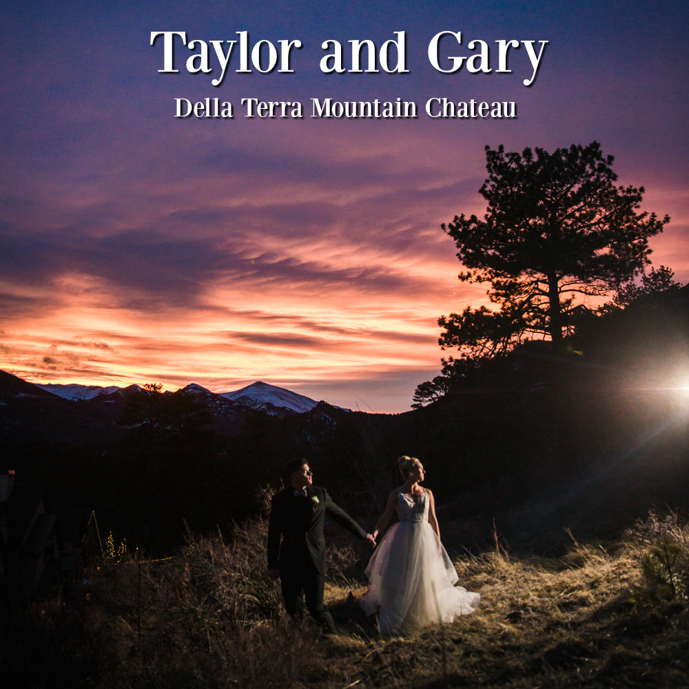 Estes Park Wedding | Taylor and Gary | Della Terra Mountain Chateau