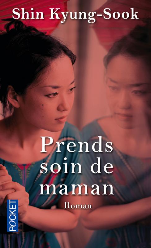 Prends soin de Maman - Shin Kyung-Sook.jpg
