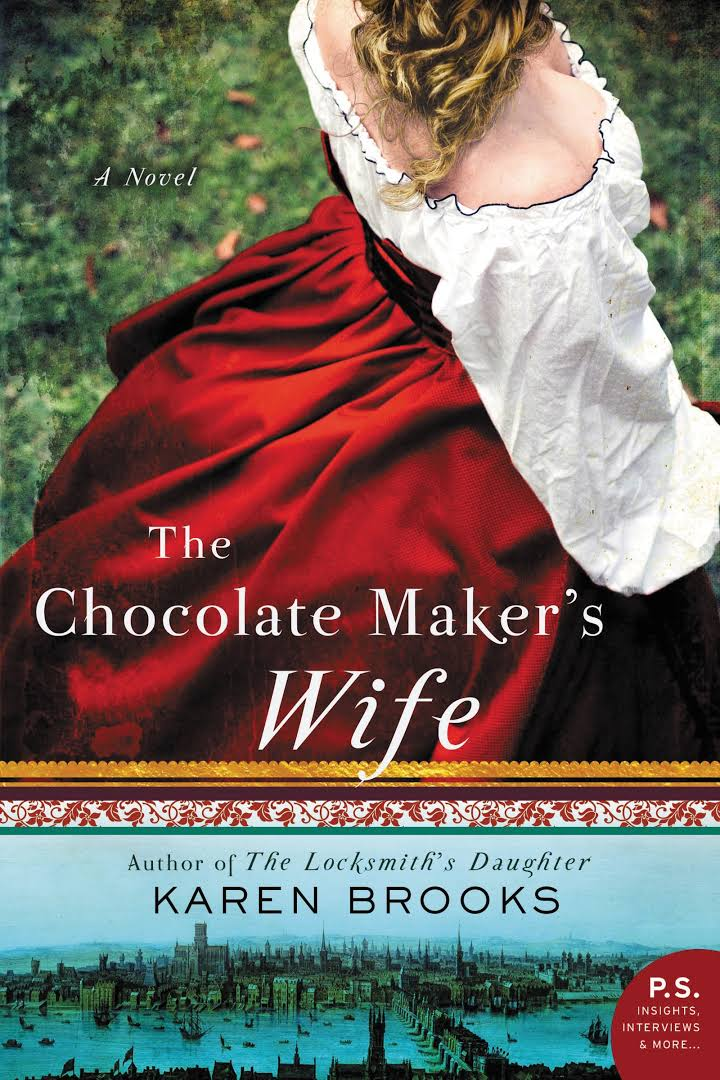 The chocolate maker's wife - Karen Brooks.jpg
