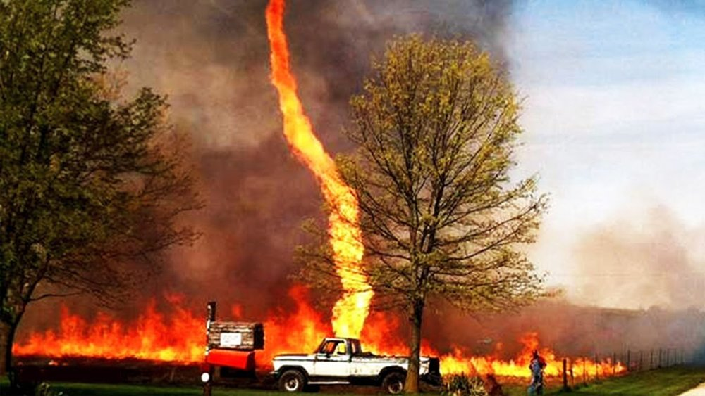 Fire tornado. Not fun.