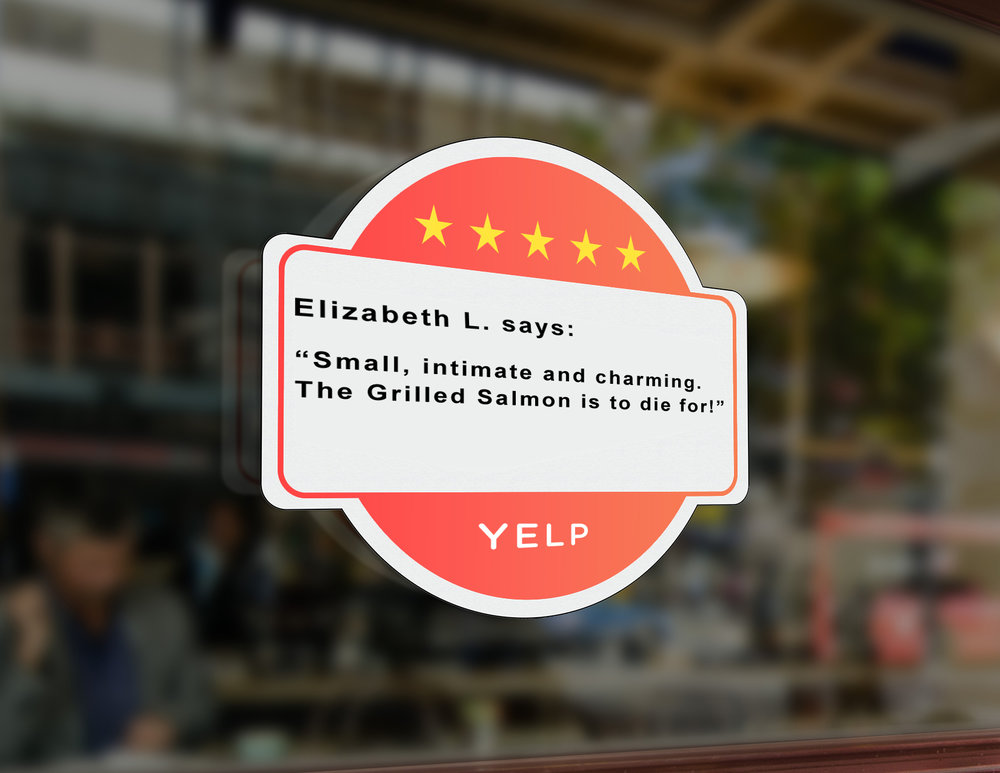 "In addition to the traditional ""Find Us on Yelp"" window stickers, Yelp would now also offer small businesses stickers made from reviews about the big impact they had."