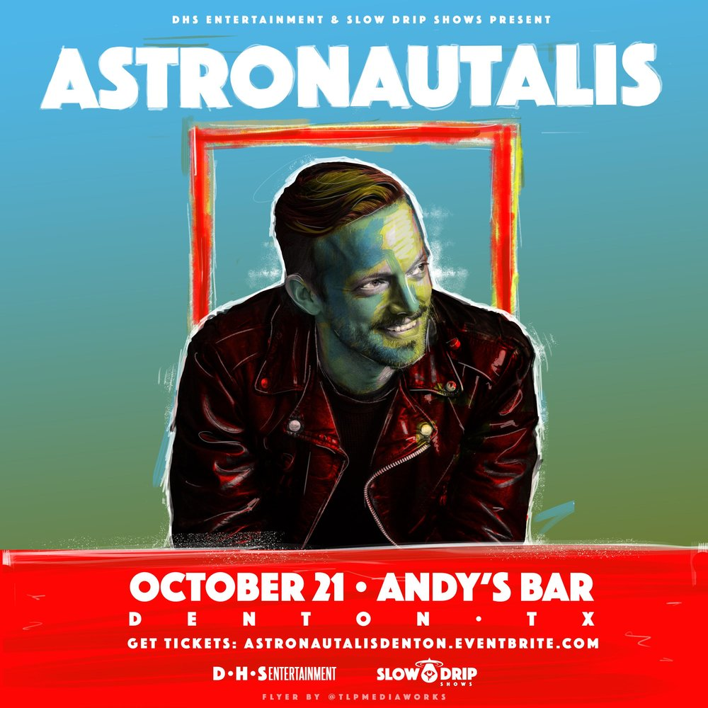 Denton Texas!  OCT 21st!!!   https://www.eventbrite.com/e/astronautalis-andys-venue-tickets-37435537701