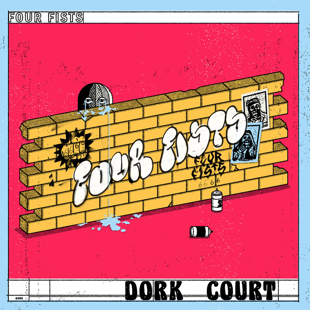 FourFists_DorkCourt_SingleCover.jpg