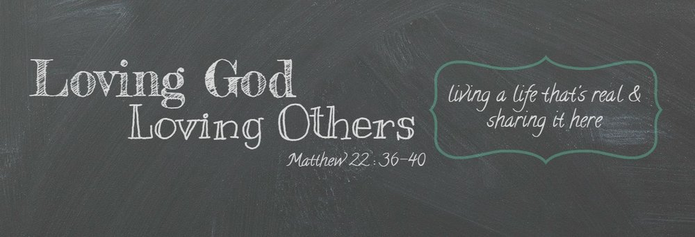 Loving-God-Loving-Others-chalkboard-2-header1.jpg