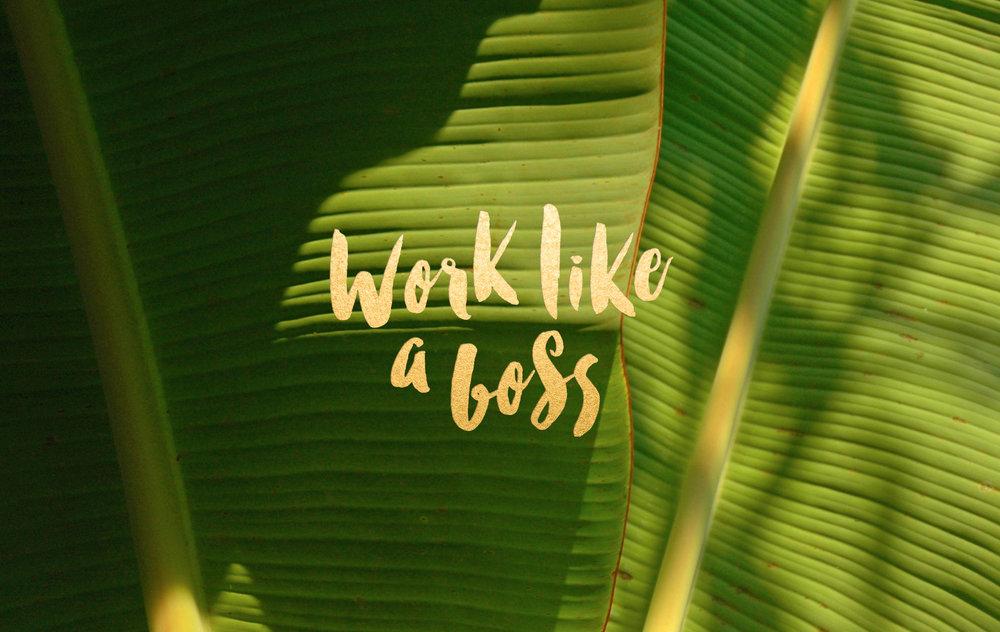 WorkLikeABosswallpaper_LeysaFlores.jpg