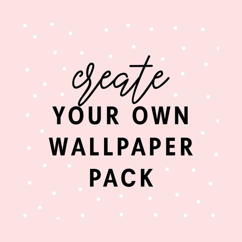 Create Your Own Wallpaper Pack