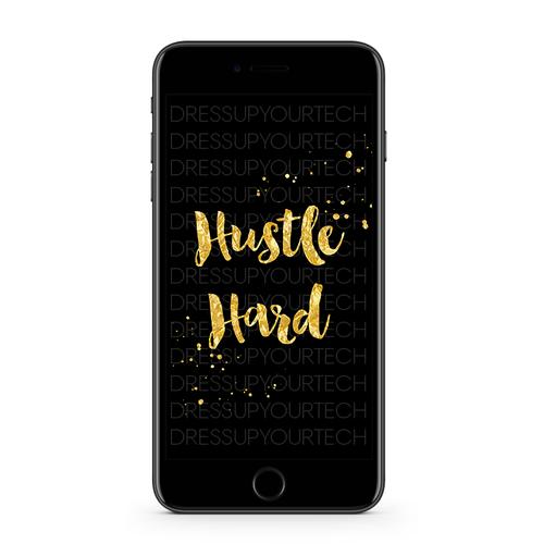 Hustle Hard Phone Wallpaper