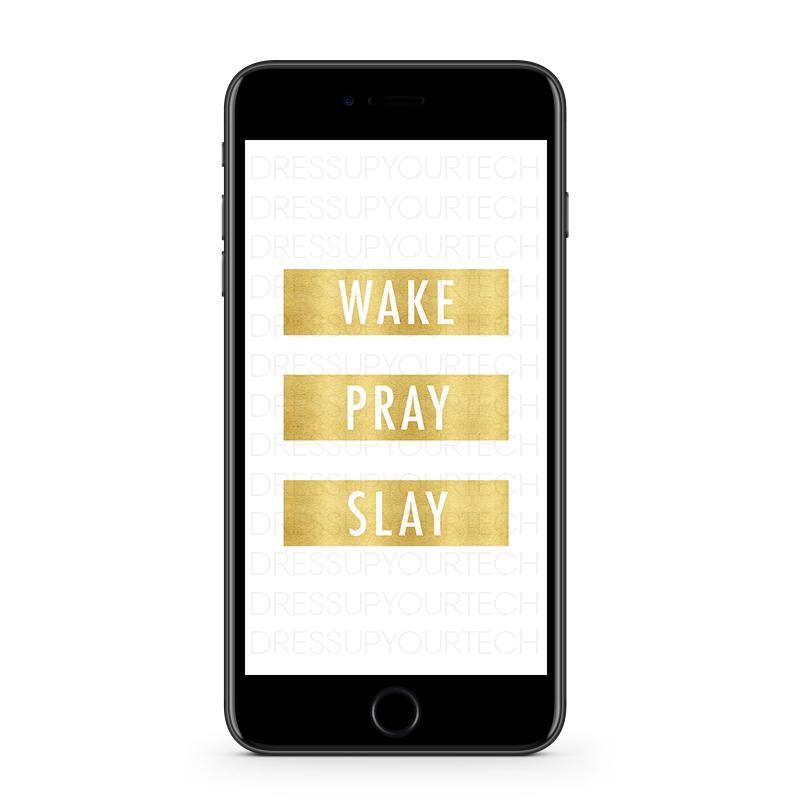 WakePraySlayPhoneee.png