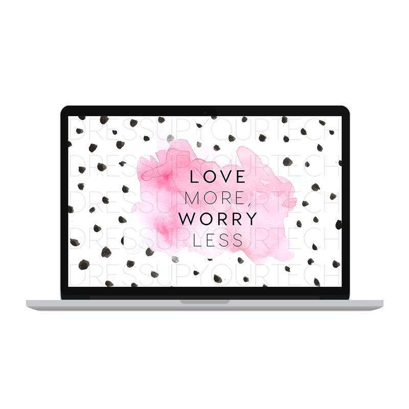 LoveMoreWorryLessDesktopppppp.png