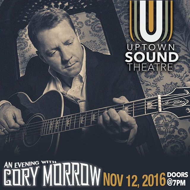 On November 12th come out for an evening with the @corymorrowband - Doors open at 7pm and tickets are still available via our website. #corymorrow #uptownsoundtheater #marblefallstx #marblefalls