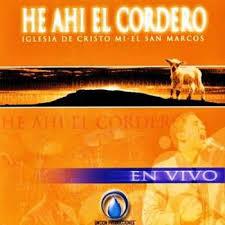 He Ahi El Cordero