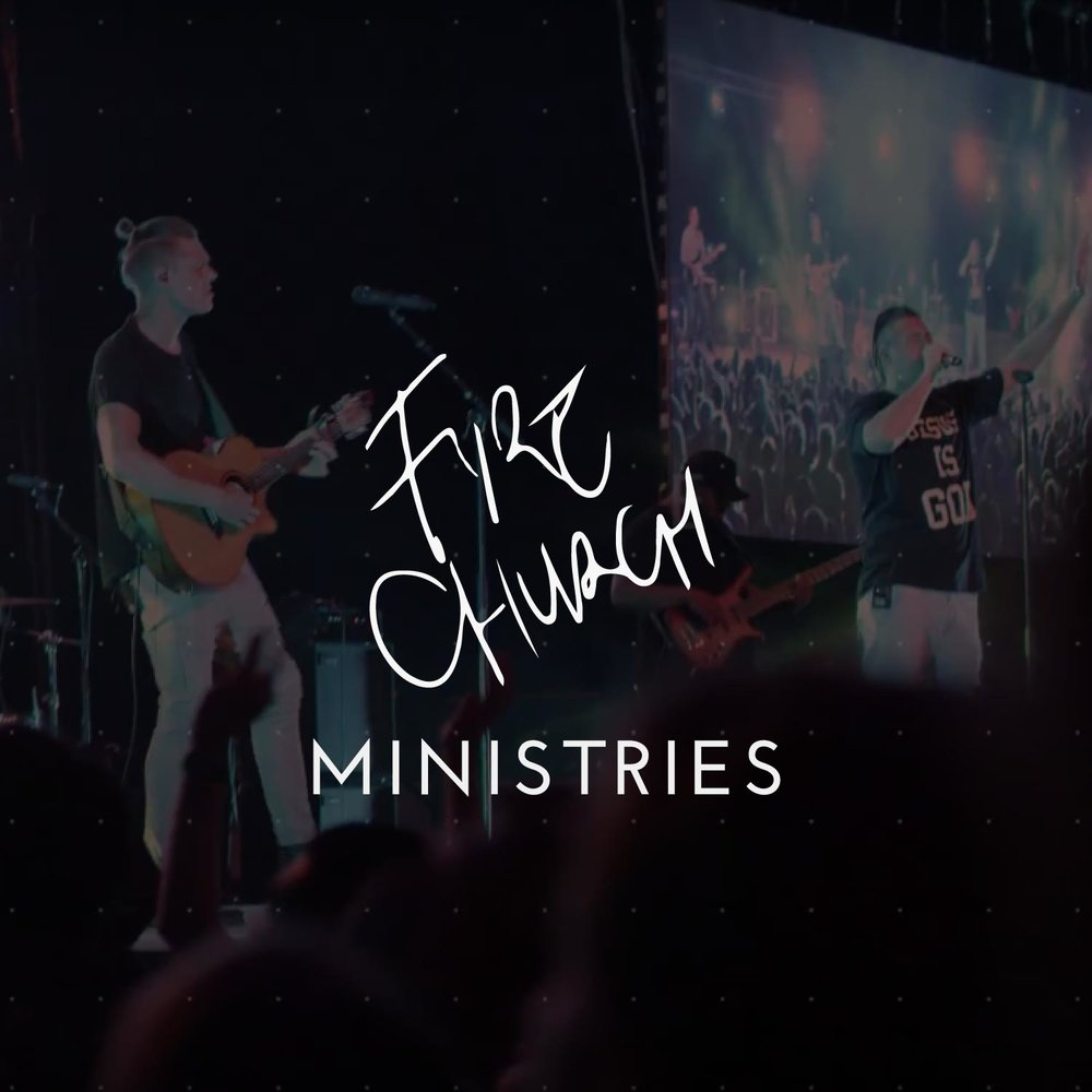 Fire Church Ministries